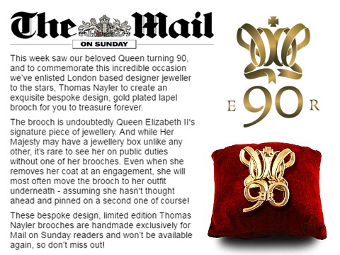 Gold plated lapel pin badges custom made for the Queens 90th birthday and featured in the Mail on Sunday promotion